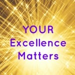 Your Excellence Matters Business Strategy by Business Rescue Coach of Brilliant Breakthroughs, Inc.