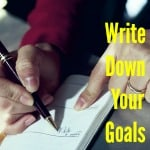 Business Strategy: Write Down Your Goals!