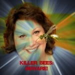 Maggie Mongan being stung by killer bees